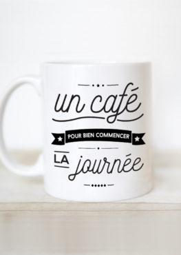Mug Un café pour bien commencer la journée
