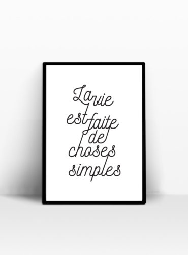 la vie est faite de choses simples affiche decoration murale
