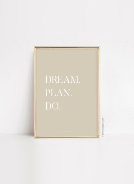 Affiche Dream plan do motivation poster