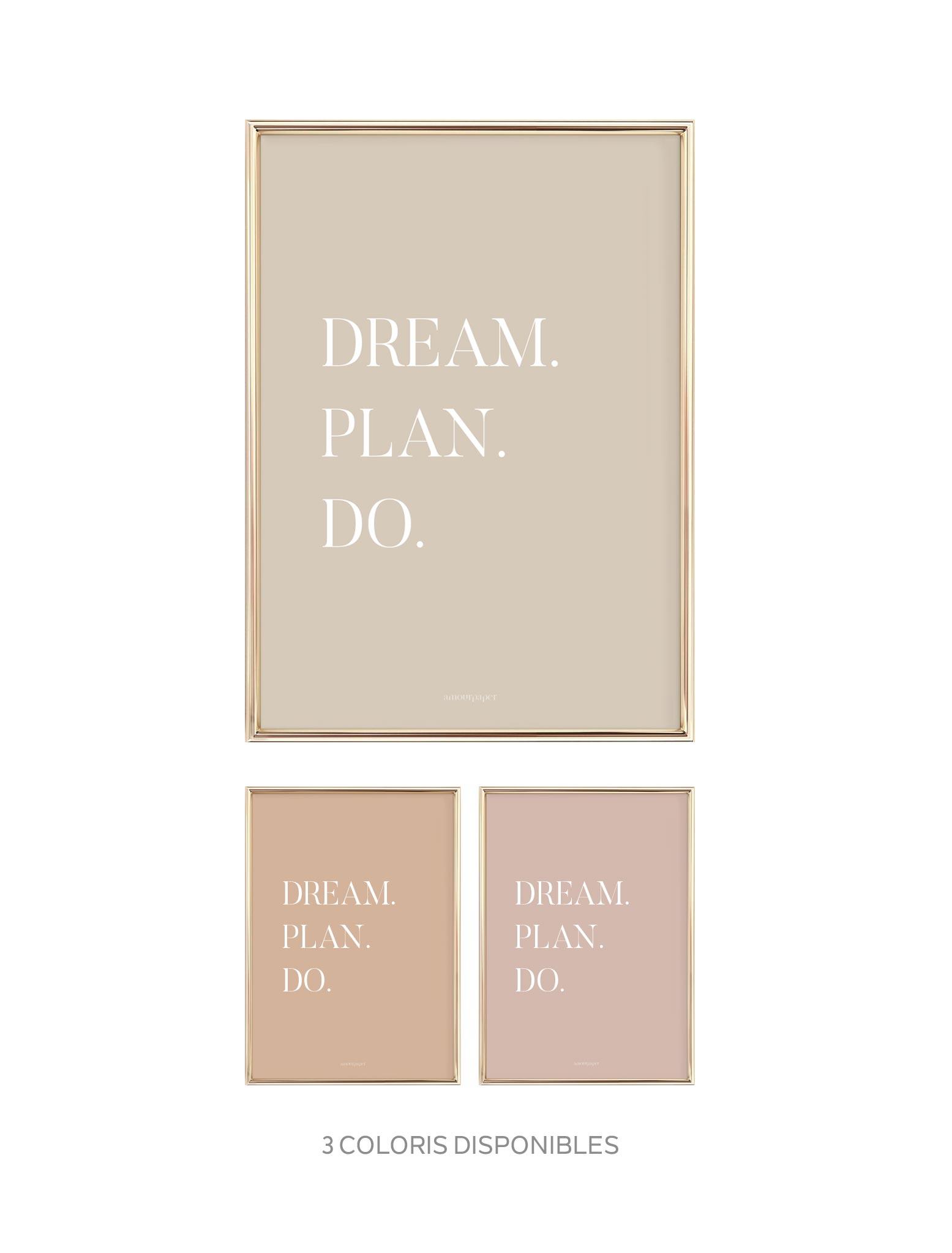 affiche dream plan do deco